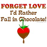I'd Rather Fall Chocolate