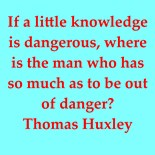 Huxley Quotation