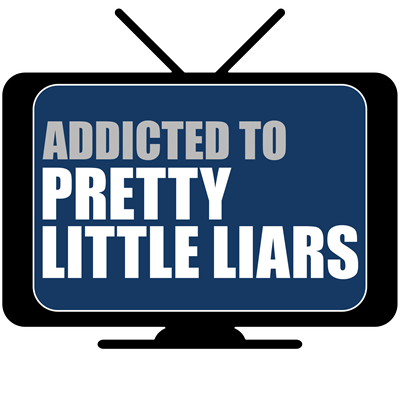 Addicted to Pretty Little Liars