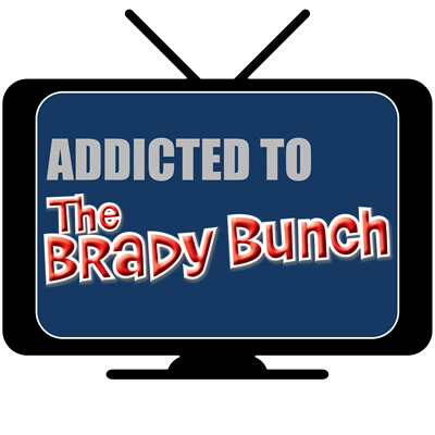 Addicted to The Brady Bunch