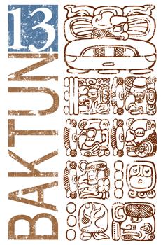 Baktun 13 - Mayan Calendar Glyphs