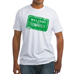 Welcome to Tromaville Fitted T-Shirt