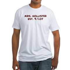 Mrs. Hollister Est. 9.1.07 Fitted T-Shirt