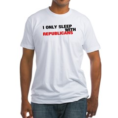 IONLYSLEEPWITHREPUBLICANS Fitted T-Shirt