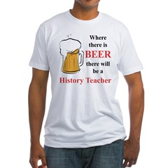 History Teacher Fitted T-Shirt
