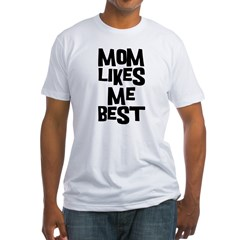Mom Likes Me Fitted T-Shirt