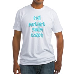 Evil Mutant Swim Coach Fitted T-Shirt