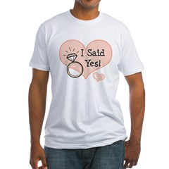 I Said Yes Bride To Be Fitted T-Shirt
