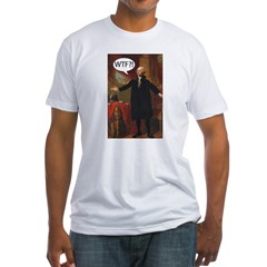 George Washington WTF? Fitted T-Shirt