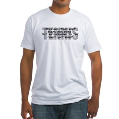 STICKS AND STONES Fitted T-Shirt