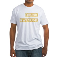 drunk awesome_dark Fitted T-Shirt