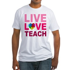 Live Love Teach Autism Fitted T-Shirt