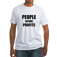 People Before Profits Fitted T-Shirt