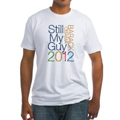 Still My Guy OBAMA Fitted T-Shirt
