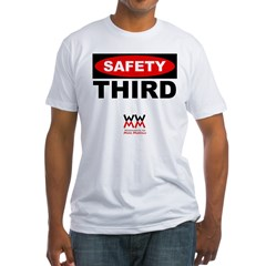 WWMM Safety Third Fitted T-Shirt