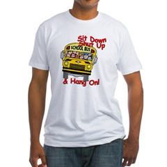 School Bus Driver Hang On! - Fitted T-Shirt