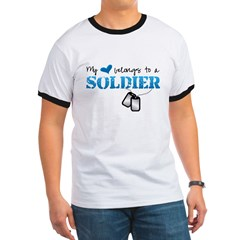My heart belongs to a Soldier Ringer T