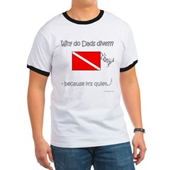 Dads Dive - Quiet - Front Only Ringer T