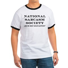 National Sarcasm Ringer T