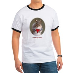 I love squirrels - Ringer T