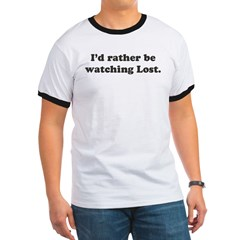 I'd rather be watching Lost Ringer T