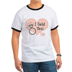 I Said Yes Bride To Be Ringer T