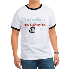 Proud MIL to a Soldier Ringer T