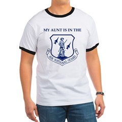 My Aunt Is In The Air National Guard Ringer T