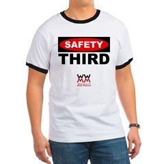 WWMM Safety Third Ringer T
