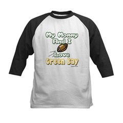 My Mommy And I Love Green Bay Kids Baseball Jersey