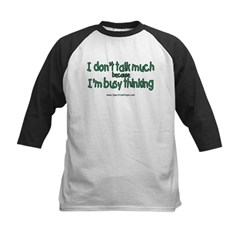 Don't Talk Much Kids Baseball Jersey