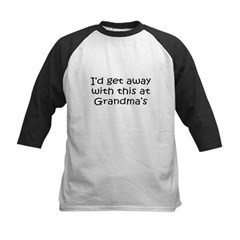 Get away w this at Grandmas Infant Creeper Kids Baseball Jersey