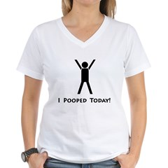 I pooped today! Women's V-Neck T-Shirt