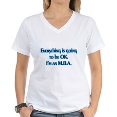 OK I'm an MBA Women's V-Neck T-Shirt