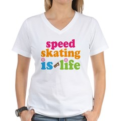 Speed Skating Is My Life Gift Women's V-Neck T-Shirt
