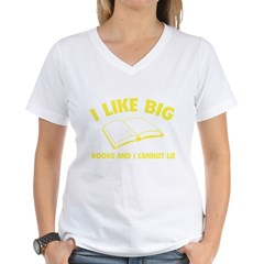 I Like Big Books And I Cannot Lie Women's V-Neck T-Shirt