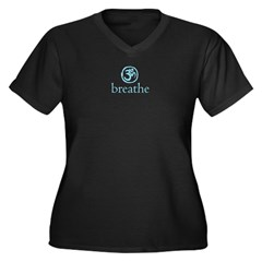 Get it Om. Breathe. Yoga Wear Women's Plus Size V-Neck Dark T-Shirt