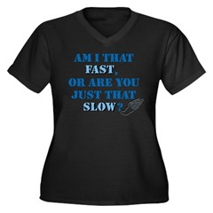 Am I That Fast? Women's Plus Size V-Neck Dark T-Shirt