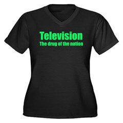 Television; Drug of the Nation! Women's Plus Size V-Neck Dark T-Shirt