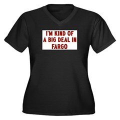 Big Deal in Fargo Women's Plus Size V-Neck Dark T-Shirt
