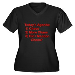 Today's Agenda: Chaos Women's Plus Size V-Neck Dark T-Shirt