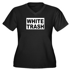 WhiteTrash.jpg Women's Plus Size V-Neck Dark T-Shirt