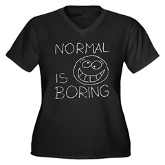 Normal is Boring Women's Plus Size V-Neck Dark T-Shirt