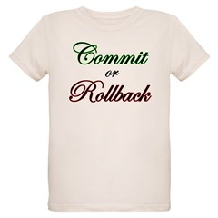 """Commit or Rollback"" Infant Creeper Organic Kids T-Shirt"