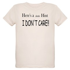 I Don't Care Organic Kids T-Shirt