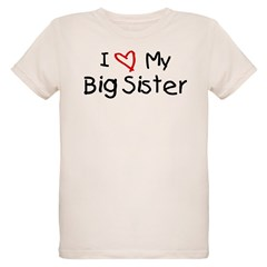 I Love My Big Sister Organic Kids T-Shirt
