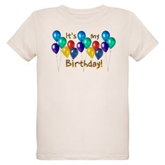 It's My Birthday Organic Kids T-Shirt