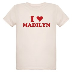 I LOVE MADILYN Organic Kids T-Shirt