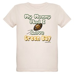 My Mommy And I Love Green Bay Organic Kids T-Shirt