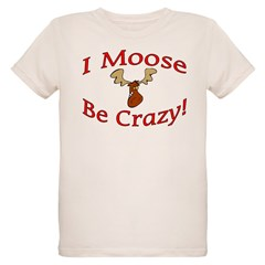 i moose be crazy Organic Kids T-Shirt